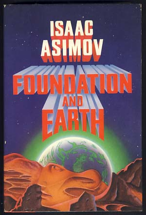 ASIMOV, ISAAC - Foundation and Earth