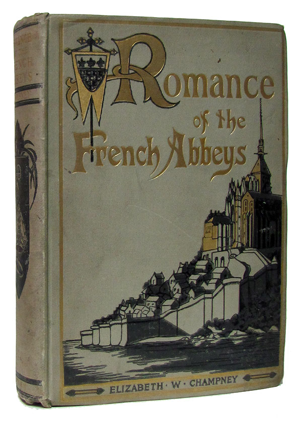 Romance of the French abbeys,