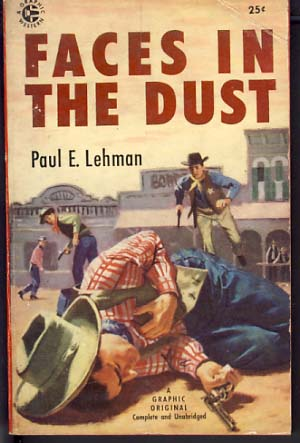 Faces in the Dust. Paul E. Lehman.