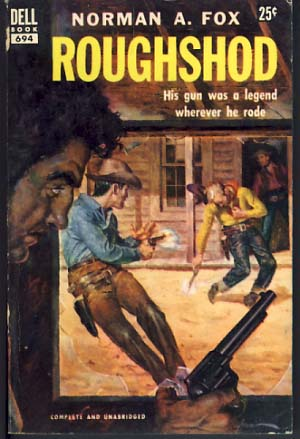 Roughshod. Norman A. Fox.