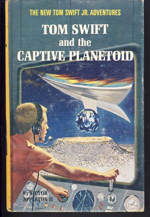 Tom Swift and the Captive Planetoid. Victor II Appleton.