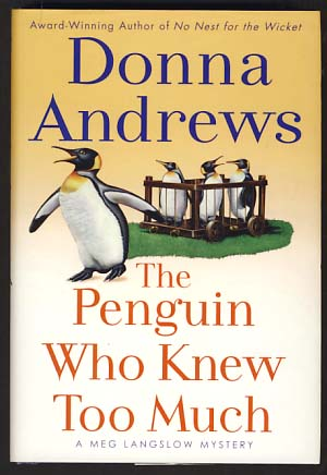 The Penguin Who Knew Too Much. Donna Andrews.