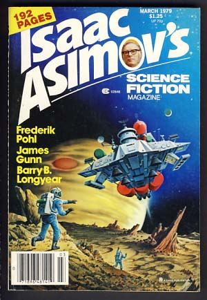 Isaac Asimov's Science Fiction Magazine March 1979 Vol. 3 No. 3. George H. Scithers, ed.
