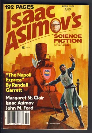 Isaac Asimov's Science Fiction Magazine April 1979 Vol. 3 No. 4. George H. Scithers, ed.