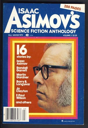 Isaac Asimov's Science Fiction Anthology Fall-Winter 1979. George H. Scithers, ed.