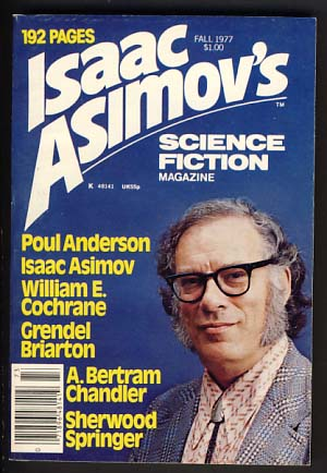 Isaac Asimov's Science Fiction Magazine Fall 1977 Vol. 1 No. 3. George H. Scithers, ed.