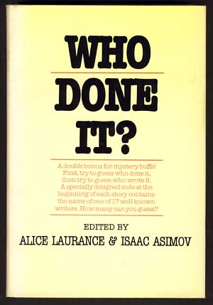 Who Done It? Isaac Asimov, Alice Laurance, eds.