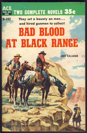Beware of this Tenderfoot / Bad Blood at Black Range. Roy / Callahan Manning, John.