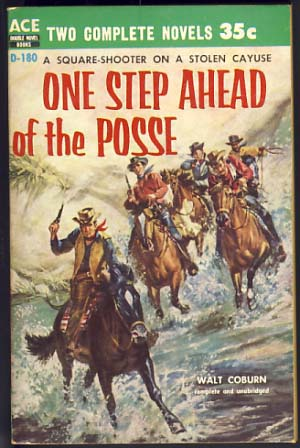 One Step Ahead of the Posse / The No-Gun Fighter. Walt / Nye Coburn, Nelson.