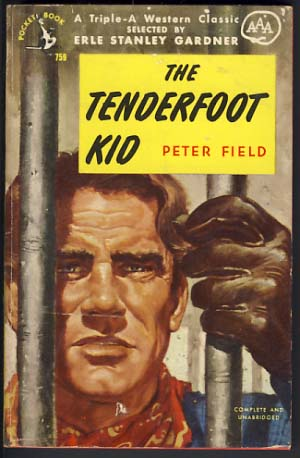 The Tenderfoot Kid. Peter Field.