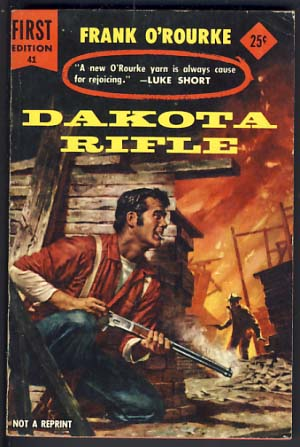 Dakota Rifle. Frank O'Rourke.