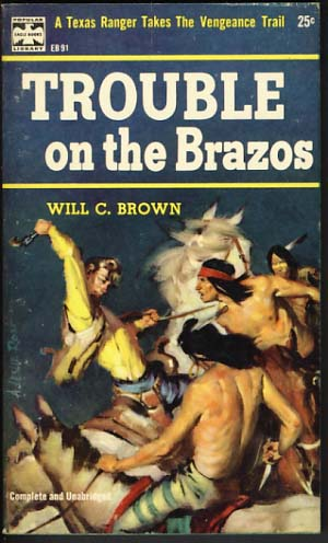 Trouble on the Brazos. Will C. Brown.