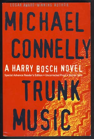 Trunk Music. Michael Connelly.