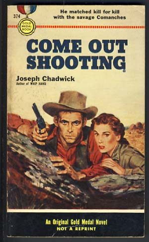 Come Out Shooting. Joseph Chadwick.