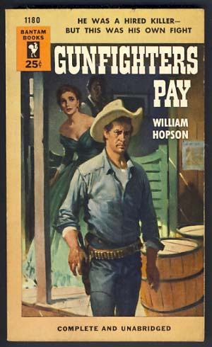 Gunfighters Pay. William Hopson.