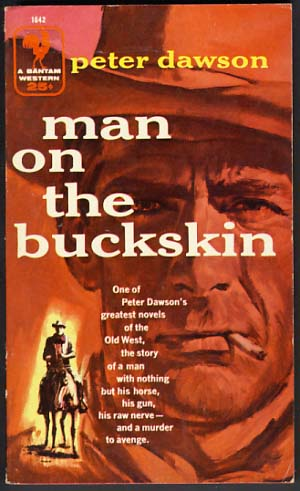 Man on the Buckskin. Peter Dawson.
