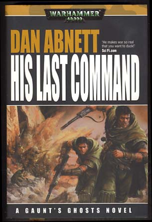 His Last Command. Dan Abnett.