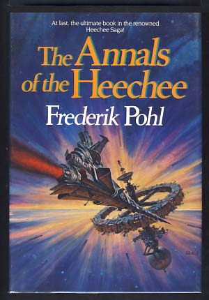 The Annals of the Heechee. Frederik Pohl.