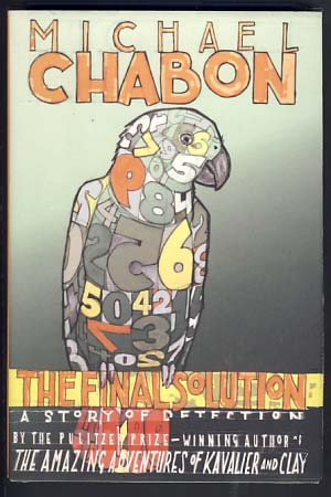 The Final Solution: A Story of Detection. Michael Chabon.