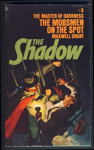 The Shadow #3: The Mobsmen on the Spot. Maxwell Grant, Walter B. Gibson.
