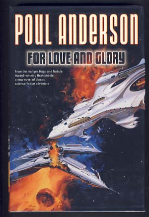 For Love and Glory. Poul Anderson.