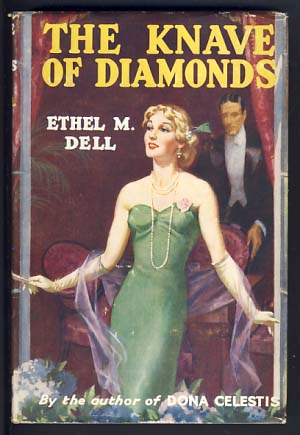 The Knave of Diamonds. Ethel May Dell.