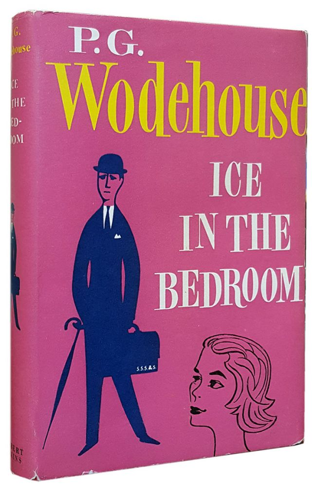 Ice in the Bedroom. P. G. Wodehouse.