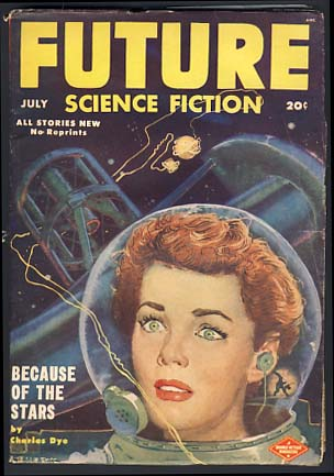 Future Science Fiction July 1952 Vol. 3 No. 2. Robert A. W. Lowndes, ed.