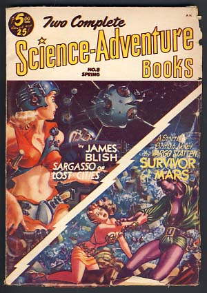 Two Complete Science-Adventure Books Spring 1953 Vol. 1 No. 8. James Blish, Vargo Statten.