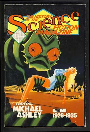 The History of the Science Fiction Magazine Set. Michael Ashley, ed.