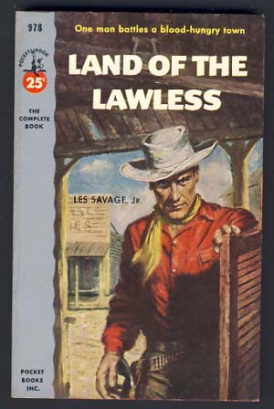 Land of the Lawless. Les Savage, Jr.
