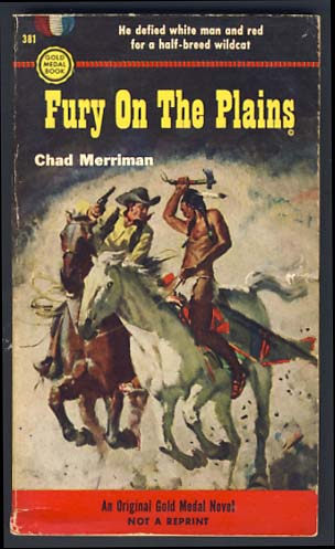 Fury On the Plains. Chad Merriman.