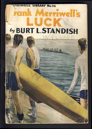 Frank Merriwell's Luck or A Pinch Hit. Burt L. Standish, Gilbert Patten.