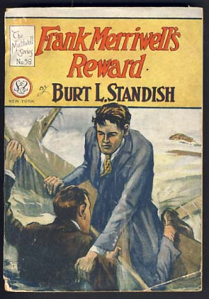 Frank Merriwell's Reward or Work and Win. Burt L. Standish, Gilbert Patten.