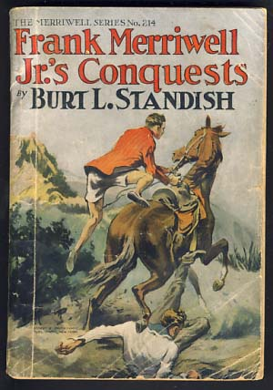 Frank Merriwell, Jr.'s Conquests, or, Fair Play. Burt L. Standish, Gilbert Patten.