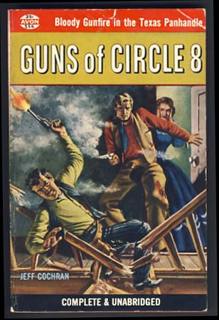 Guns of Circle 8. Jeff Cochran.
