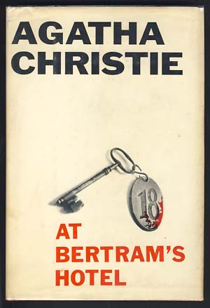 At Bertram's Hotel. Agatha Christie.