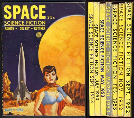 Space Science Fiction Full Run 1952-1953. Lester del Rey.
