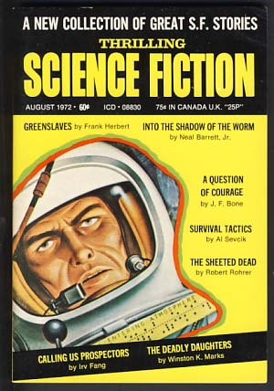 Thrilling Science Fiction August 1972. Sol Cohen, ed.