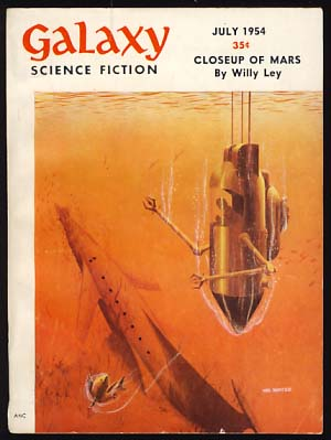 Galaxy Science Fiction July 1954 Vol. 8 No. 4. H. L. Gold, ed.