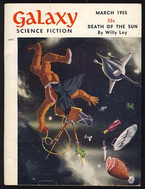 Galaxy Science Fiction March 1955 Vol. 9 No. 6. H. L. Gold, ed.