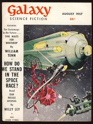 Galaxy Science Fiction August 1957 Vol. 14 No. 4. H. L. Gold, ed.