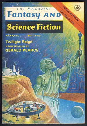 The Magazine of Fantasy and Science Fiction March 1977 Vol. 52 No. 3. Edward L. Ferman, ed.