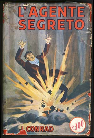 L'agente segreto (The Secret Agent). Joseph Conrad.