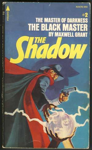 The Black Master. Maxwell Grant, Walter B. Gibson.