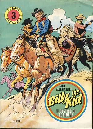 Billy the Kid: Il destino di uccidere. Rino Albertarelli.