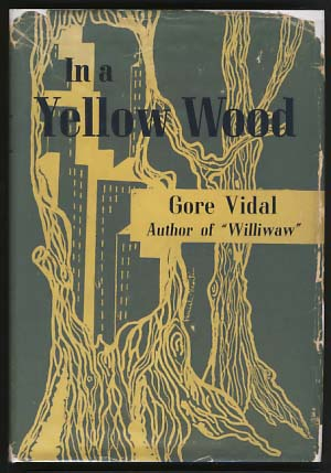 In a Yellow Wood. Gore Vidal.