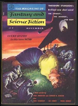 The [Widget], the [Wadget] and Boff in The Magazine of Fantasy and Science Fiction November and December 1955. Theodore Sturgeon.