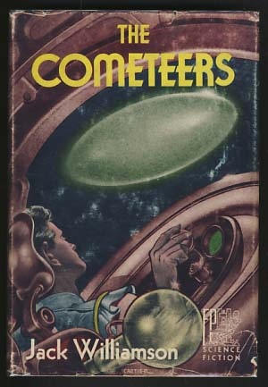 The Cometeers. Jack Williamson.