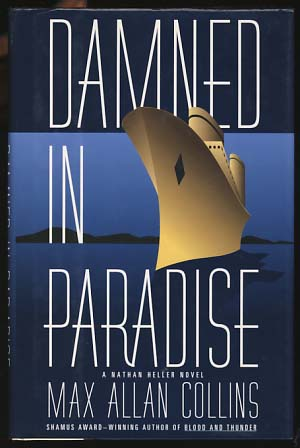 Damned in Paradise. Max Allan Collins.